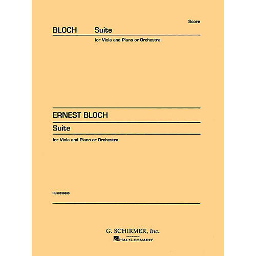 G. Schirmer Suite for Viola (or Cello) and Orchestra (Study Score No. 146) Study Score Series Composed by Ernst Bloch