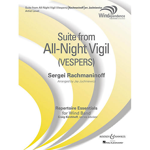Boosey and Hawkes Suite from All-Night Vigil (Vespers) Concert Band Level 5 by Rachmaninoff Arranged by Jay Juchniewicz