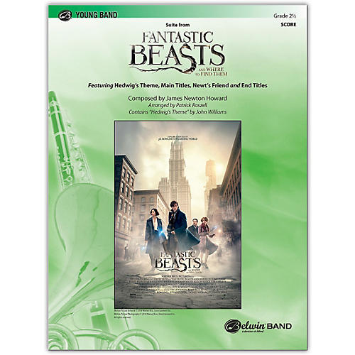 BELWIN Suite from Fantastic Beasts and Where to Find Them Conductor Score 2.5 (Easy to Medium Easy)