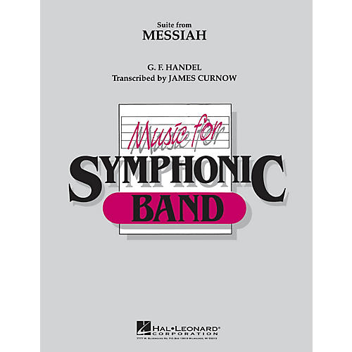Hal Leonard Suite from Messiah Concert Band Level 4 Arranged by James Curnow