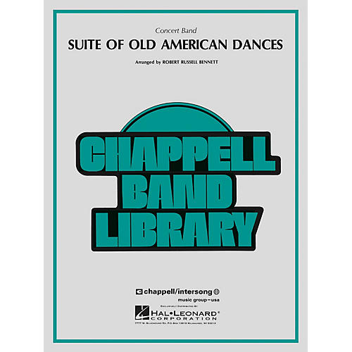 Hal Leonard Suite of Old American Dances Concert Band Level 4 Composed by Robert Russell Bennett