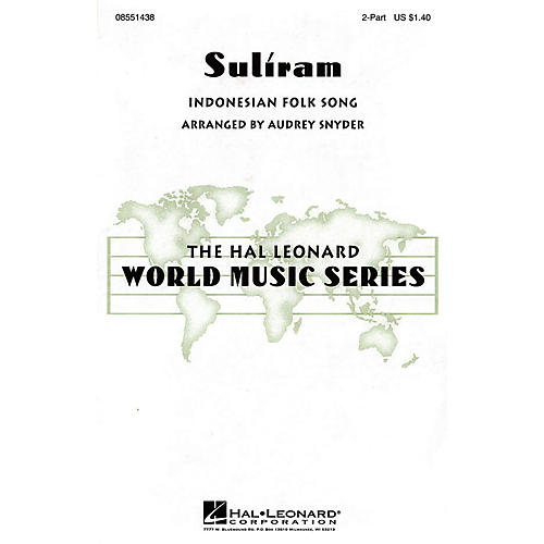 Hal Leonard Suliram 2-Part arranged by Audrey Snyder