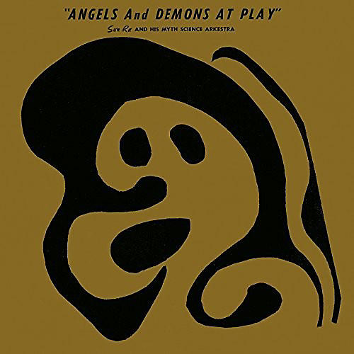 Alliance Sun Ra - Angels & Demons At Play