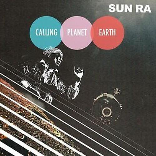 Alliance Sun Ra - Calling Planet Earth