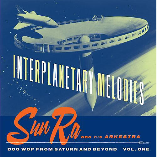 Alliance Sun Ra - Interplanetary Melodies