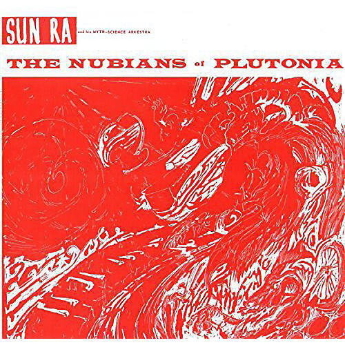 Alliance Sun Ra - Nubians of Plutoni