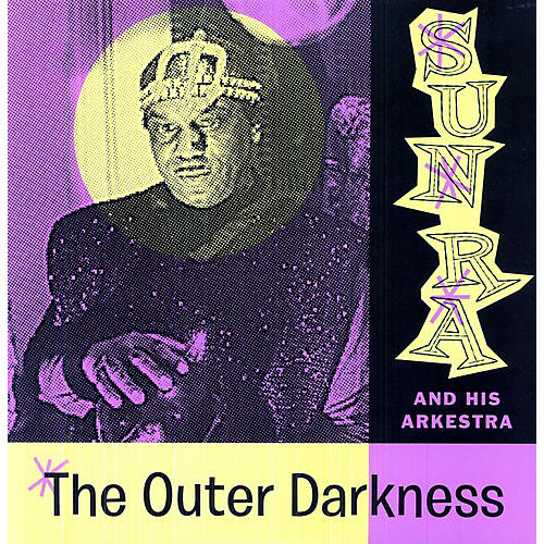 Alliance Sun Ra - Outer Darkness