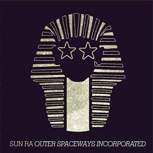 Alliance Sun Ra - Outer Spaceways Incorporated