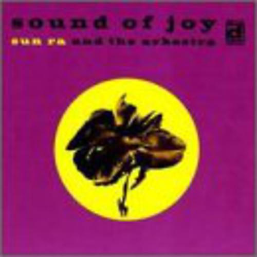 Alliance Sun Ra - Sound of Joy