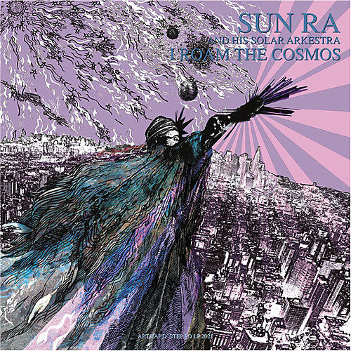 Alliance Sun Ra & His Solar Arkestra - Roam The Cosmos