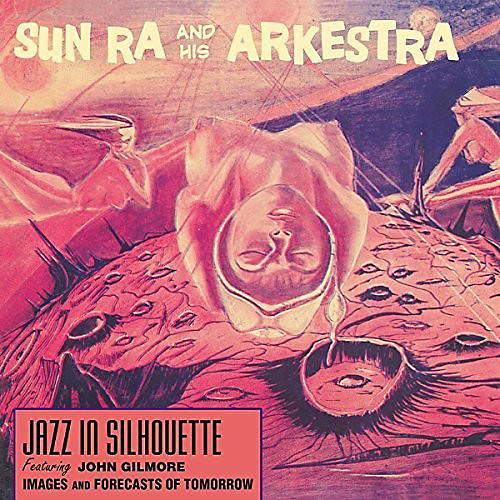 Alliance Sun Ra and His Arkestra - Jazz in Silhouette