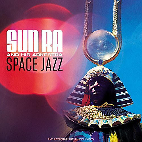 Alliance Sun Ra and His Arkestra - Space Jazz