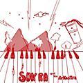Alliance Sun Ra and His Arkestra - Super-sonic Jazz thumbnail