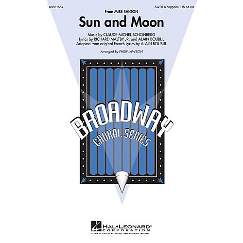 Hal Leonard Sun and Moon (from Miss Saigon) SATB a cappella arranged by Philip Lawson