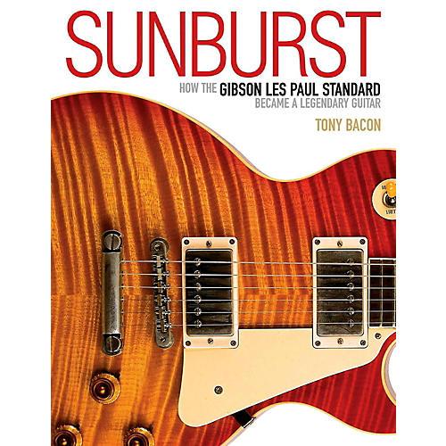 Backbeat Books Sunburst - How The Gibson Les Paul Standard Became A Legendary Guitar