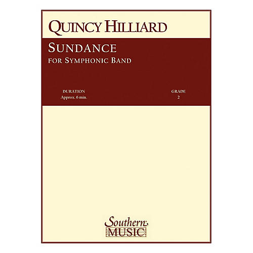 Southern Sundance (Band/Concert Band Music) Concert Band Level 2 Composed by Quincy Hilliard