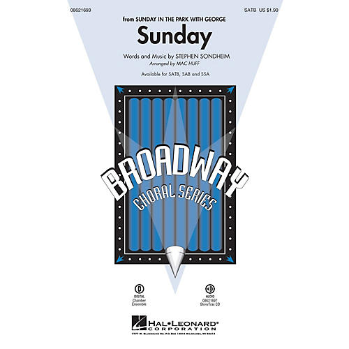 Hal Leonard Sunday (from Sunday in the Park with George) SATB arranged by Mac Huff