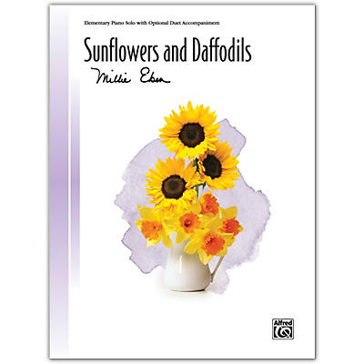 Alfred Sunflowers and Daffodils with Optional Duet Accompaniment Elementary