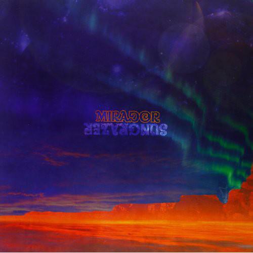 Alliance Sungrazer - Mirador