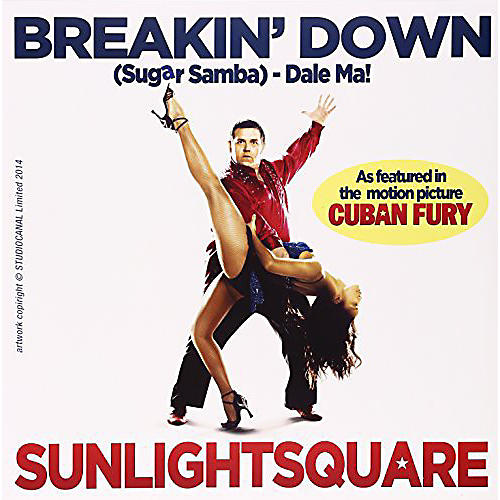 Alliance Sunlightsquare - Breakin' Down (From the Film Cuban Fury)