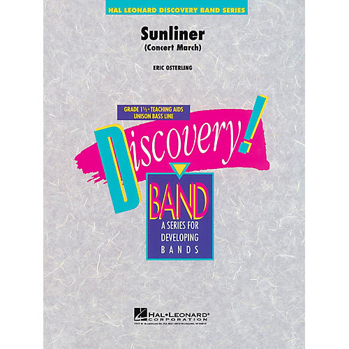 Hal Leonard Sunliner Concert Band Level 1.5 Composed by Eric Osterling