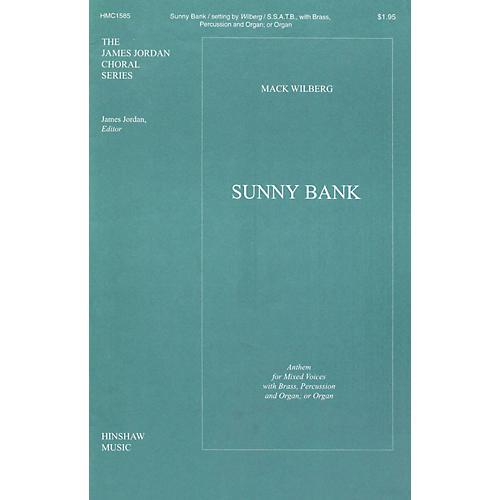 Hinshaw Music Sunny Bank SATB arranged by Mack Wilberg