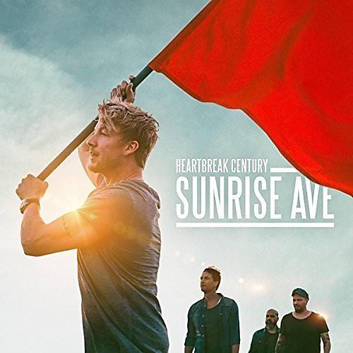 Alliance Sunrise Avenue - Heartbreak Century