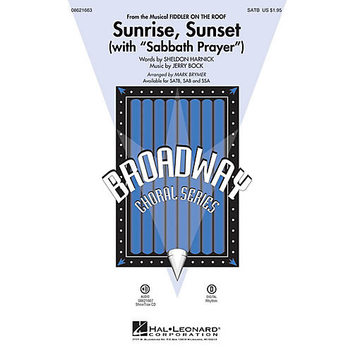 Hal Leonard Sunrise, Sunset (with Sabbath Prayer) (from Fiddler on the Roof) SATB arranged by Mark Brymer