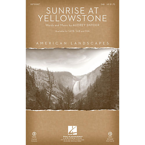Hal Leonard Sunrise at Yellowstone (from American Landscapes) SAB