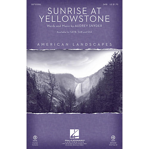 Hal Leonard Sunrise at Yellowstone (from American Landscapes) SATB