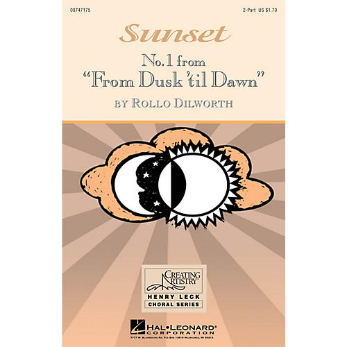 Hal Leonard Sunset (No. 1 from From Dusk 'Til Dawn) 2-Part composed by Rollo Dilworth