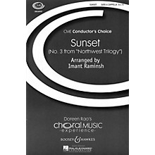 Boosey and Hawkes Sunset (No. 3 from Northwest Trilogy) CME Conductor's Choice SATB a cappella arranged by Imant Raminsh