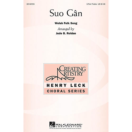 Hal Leonard Suo Gân 3 Part Treble arranged by Jude Roldan