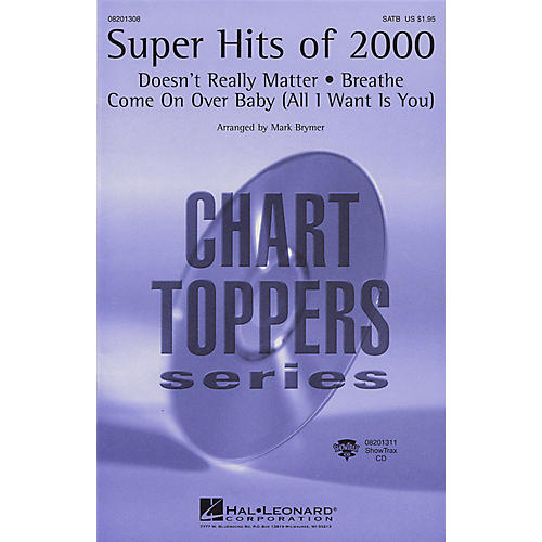 Hal Leonard Super Hits of 2000 (Medley) ShowTrax CD Arranged by Mark Brymer