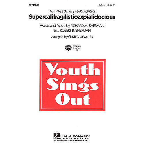 Hal Leonard Supercalifragilisticexpialidocious (from Mary Poppins) ShowTrax CD Arranged by Cristi Cary Miller
