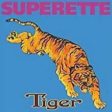 Superette - Tiger