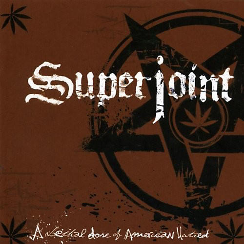 Alliance Superjoint Ritual - Lethal Dose Of American Hatred