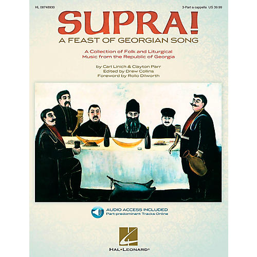 Hal Leonard Supra! A Feast of Georgian Song (Choral Collection) Book and CD pak composed by Carl Linich