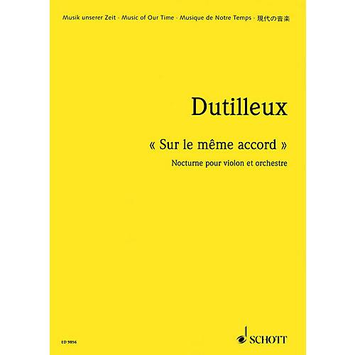 Schott Sur le même accord - Nocturne for Violin and Orchestra (Study Score) Schott Series by Henri Dutilleux