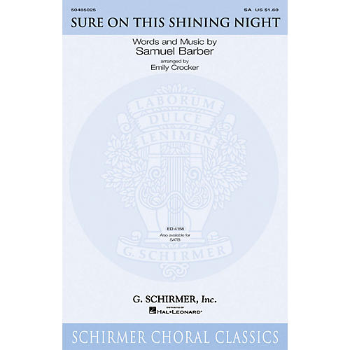 G. Schirmer Sure on This Shining Night 2-Part arranged by Emily Crocker