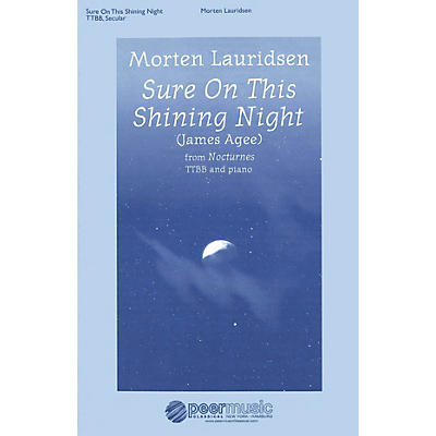 Peer Music Sure on This Shining Night (Nocturnes, No. 3) TTBB Composed by Morten Lauridsen