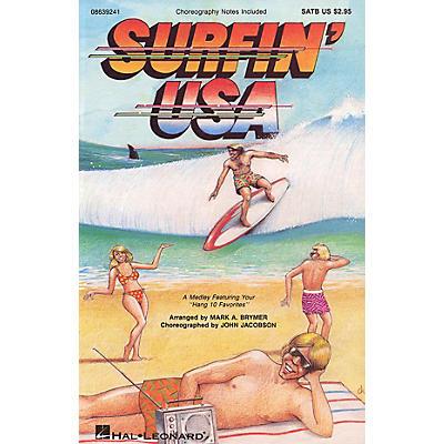 Hal Leonard Surfin' USA (Feature Medley) UNIS/2PT Arranged by Mark Brymer