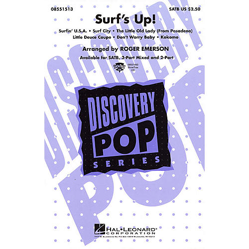 Hal Leonard Surf's Up! (Medley) 2-Part Arranged by Roger Emerson