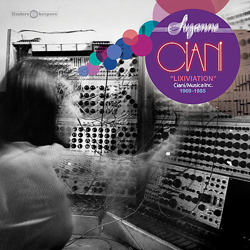 Alliance Suzanne Ciani - Lixiviation - Ciani / Musica Inc. 1969-1985