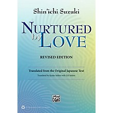 Alfred Suzuki Nurtured by Love Revised Edition Book