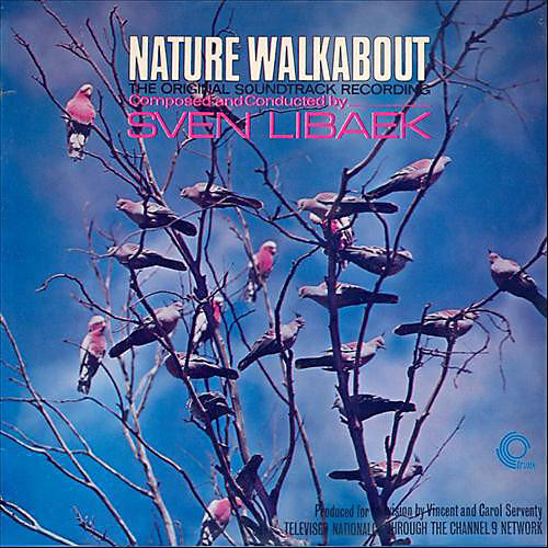 Alliance Sven Libaek - Nature Walkabout (Original Soundtrack)
