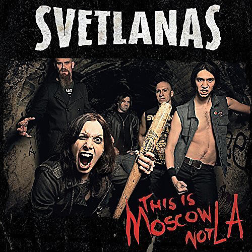 Alliance Svetlanas - This Is Moscow Not La