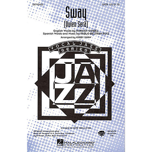 Hal Leonard Sway (Quien Será) SATB arranged by Kirby Shaw