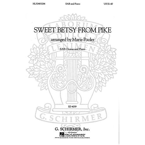 G. Schirmer Sweet Betsy from Pike (SAB and Piano) SAB composed by American Folksong