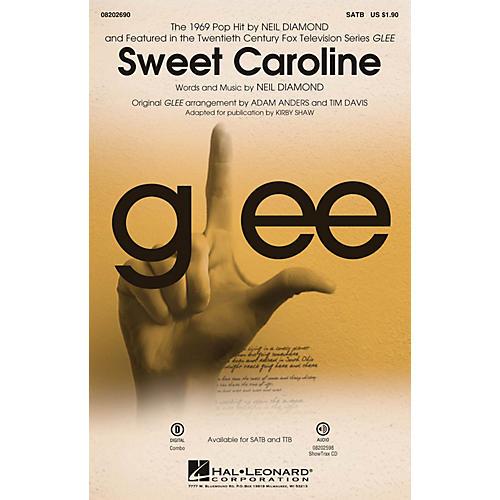 Hal Leonard Sweet Caroline (from Glee) SATB by Neil Diamond arranged by Adam Anders
